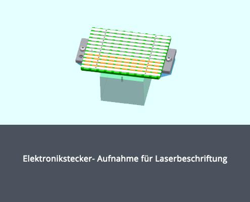 Elektronikstecker-Aufnahme für Laserbeschriftung